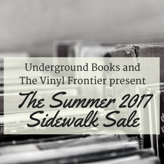 Underground Books & The Vinyl Frontier Sidewalk Sale