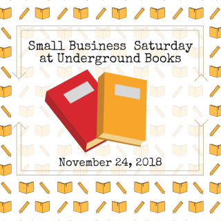 Small Business Saturday at Underground Books
