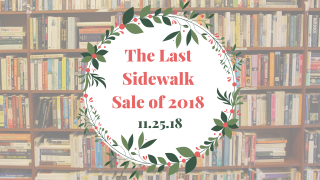 The Last Sidewalk Sale of 2018