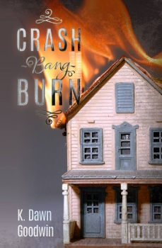 Crash Bang Burn Book Release with Author K. Dawn Goodwin