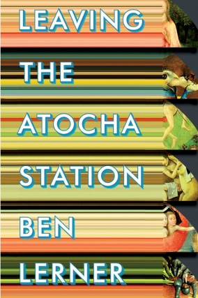 Other Places, Other Lives Book Club: Leaving the Atocha Station by Ben Lerner