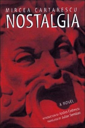 Other Places, Other Lives Book Club: Nostalgia by Mircea Cărtărescu