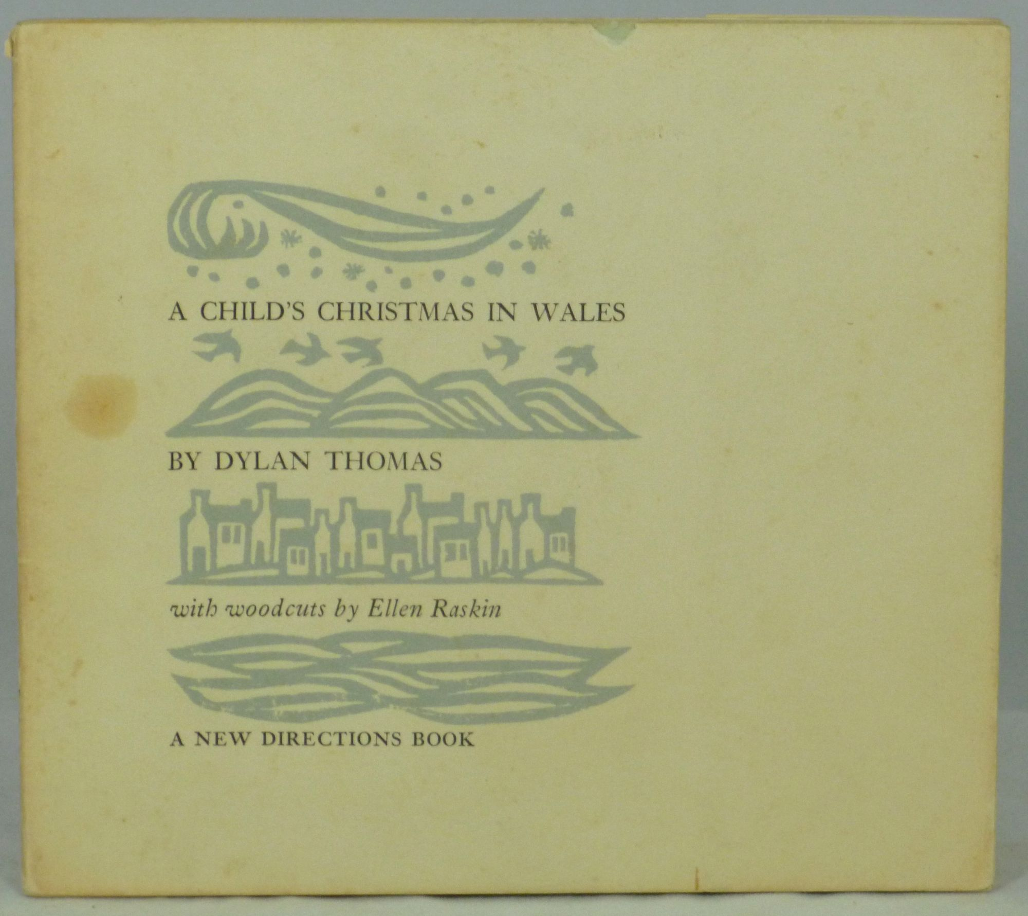 A Childs Christmas In Wales.A Child S Christmas In Wales By Dylan Thomas On Underground Books
