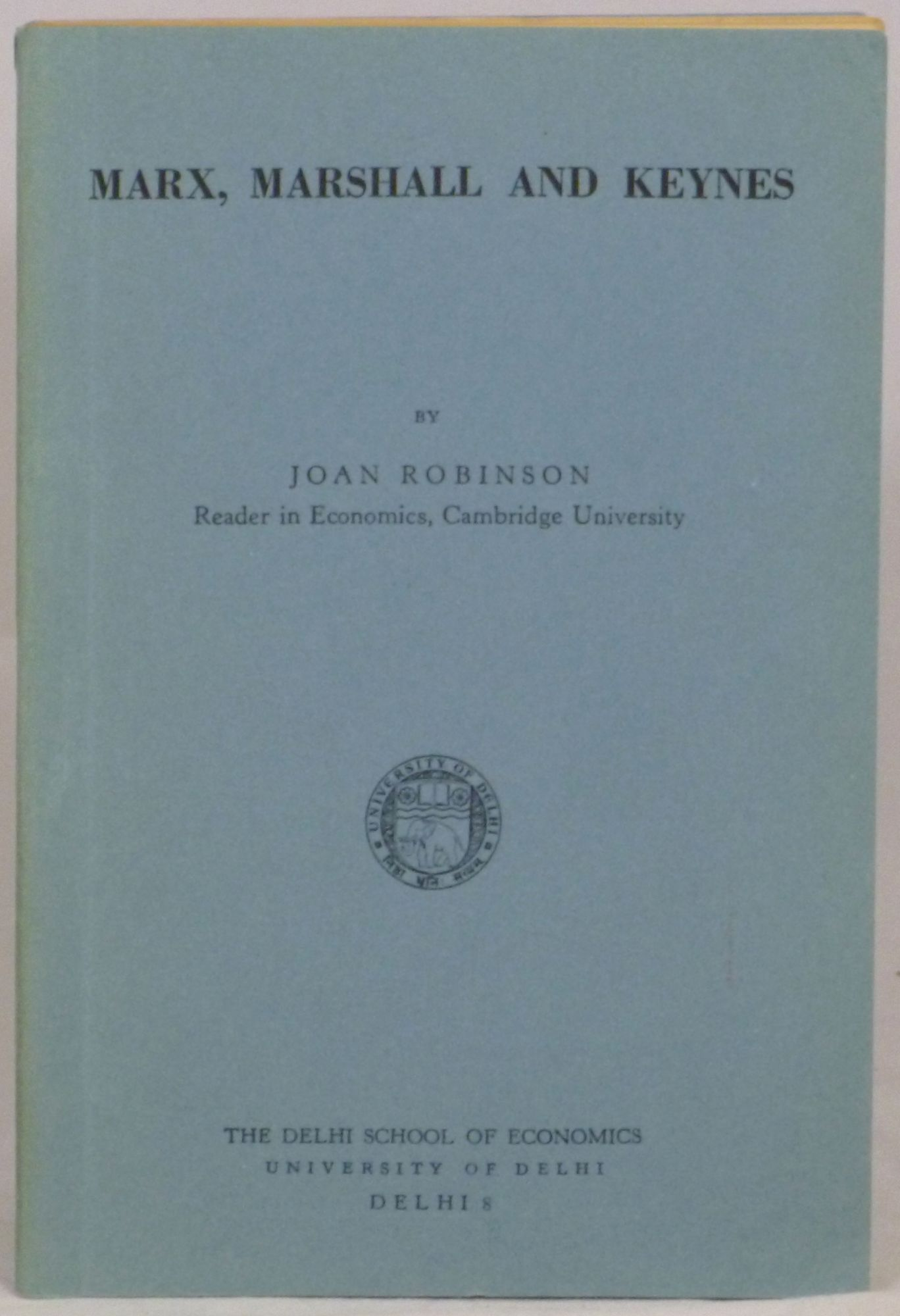 joan robinson an essay on marxian economics An essay on marxian economics [joan robinson] on amazoncom free shipping on qualifying offers.
