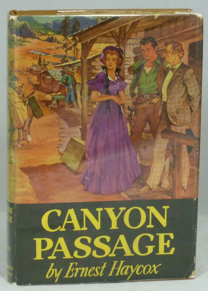 Canyon Passage. Ernest Haycox.