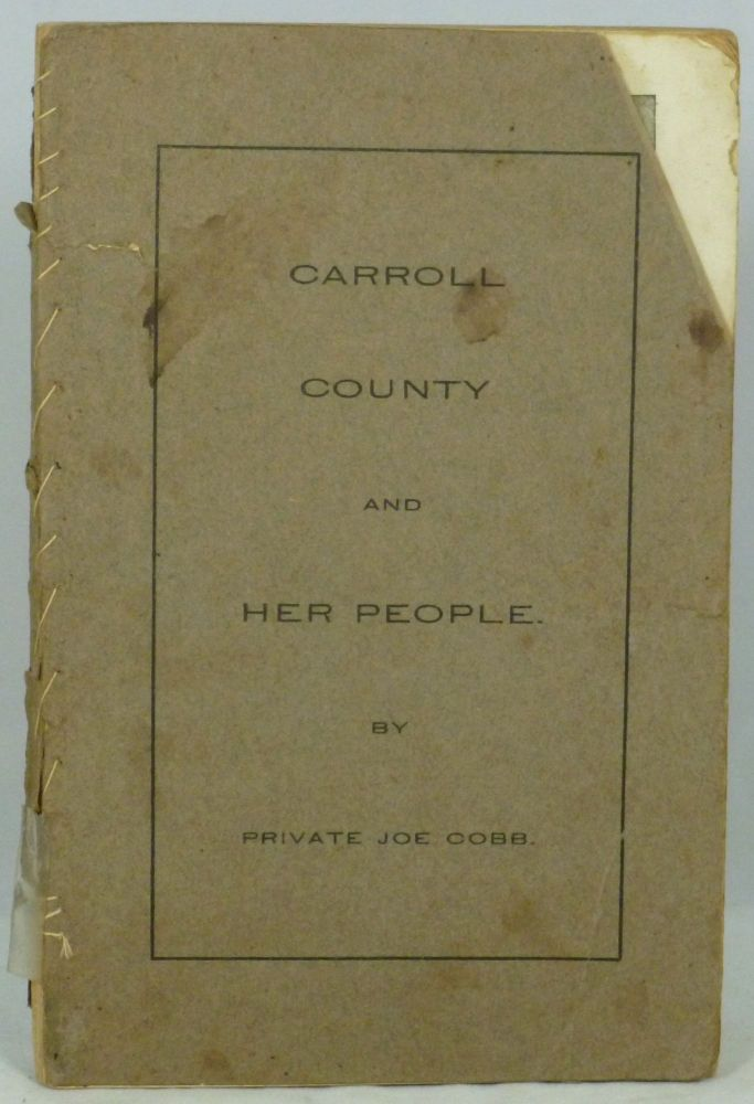 Carroll County and Her People. Joe Cobb.