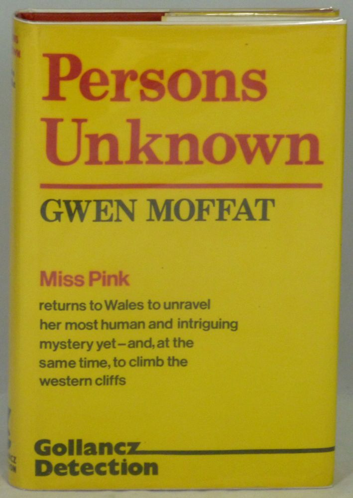 Persons Unknown: A Crime Novel. Gwen Moffat.