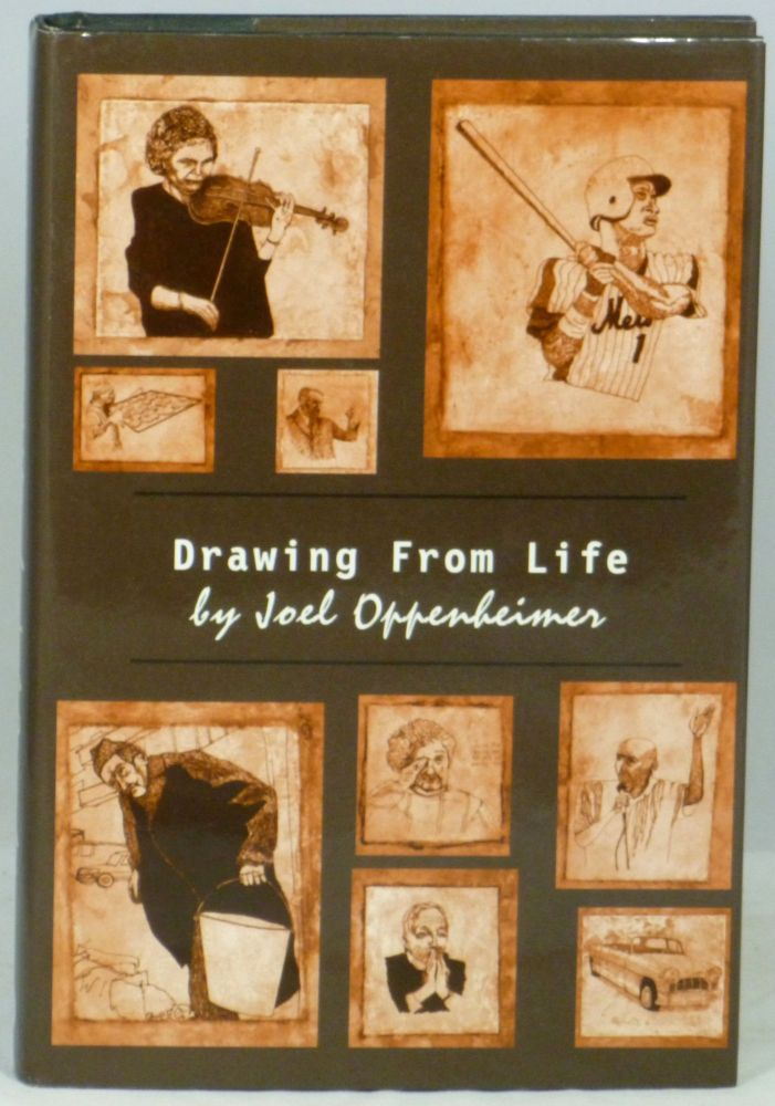 Drawing from Life. Joel Oppenheimer, Robert J. Bertholf, David W. Landrey.