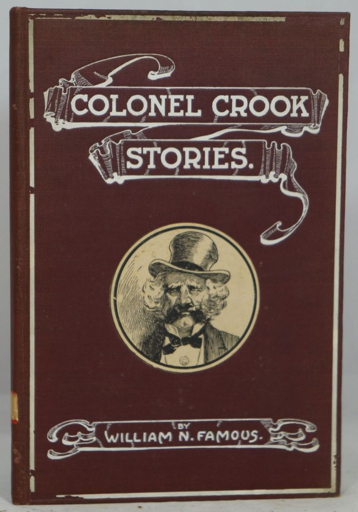 Colonel Crook Stories. William N. Famous.