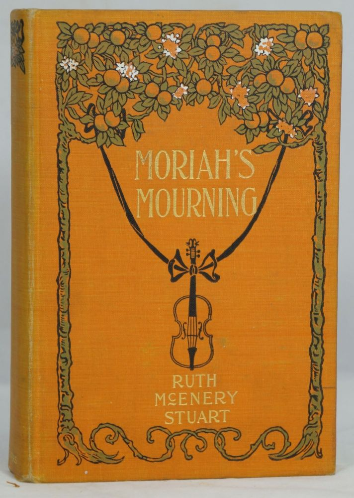Moriah's Mourning and Other Half-Hour Sketches. Ruth McEnery Stuart.