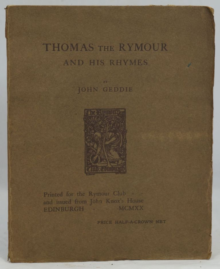 Thomas the Rymour and His Rhymes. John Geddie.