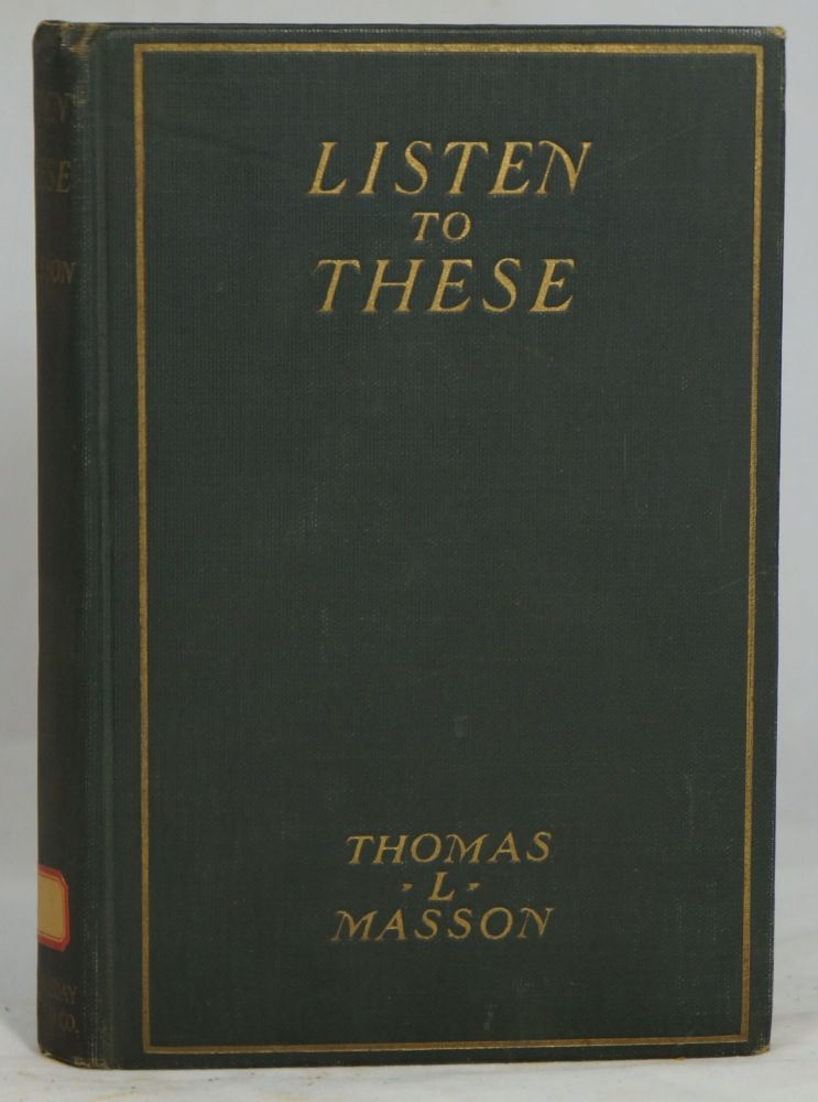 Listen to These. Thomas L. Masson.