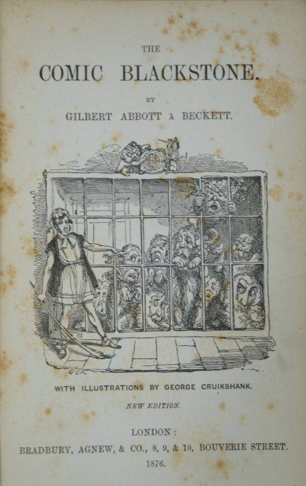 The Comic Blackstone. Gilbert Abbott à Beckett, George Cruikshank, Illust.