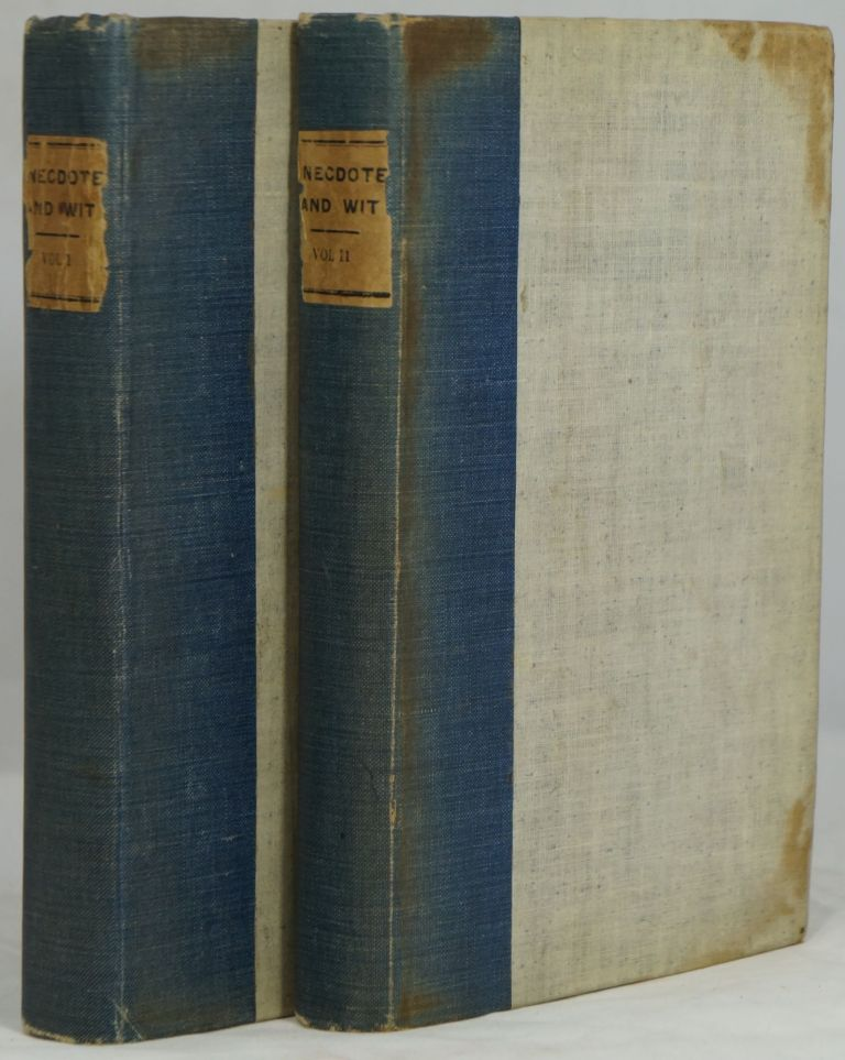 The Encyclopaedia of Anecdote and Wit: Volumes I and II