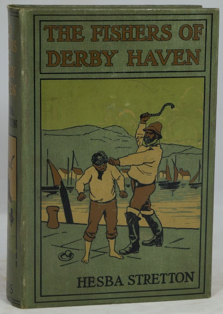 The Fishers of Derby Haven. Hesba Stretton.