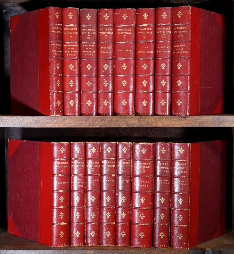 The Writings of Oliver Wendell Holmes (Limited Large-Paper Edition, 16 Volumes, Complete). Oliver Wendell Holmes, Stikeman, Co, Binding.