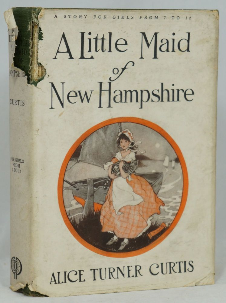 A Little Maid of New Hampshire. Alice Turner Curtis.