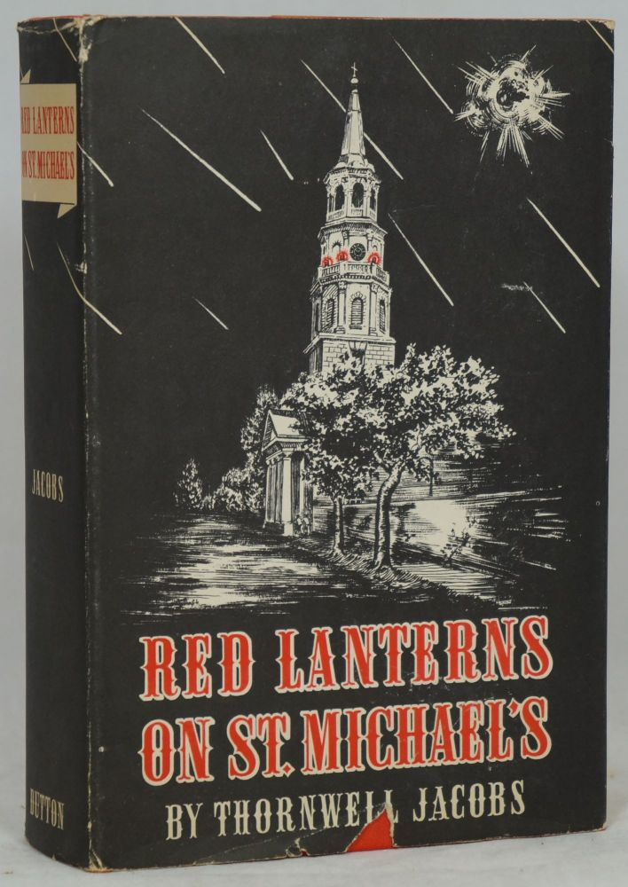 Red Lanterns on St. Michael's. Thornwell Jacobs.