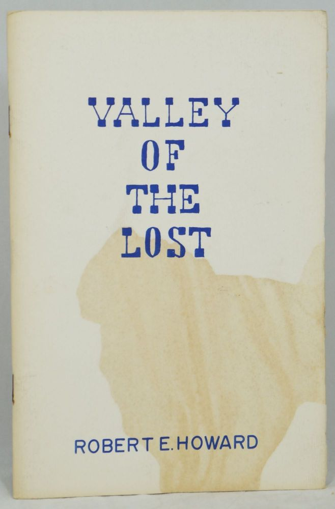 Valley of the Lost. Robert E. Howard, Bot Roda.