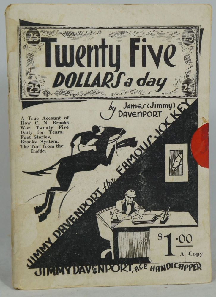 Twenty Five Dollars a Day. James Davenport, Jimmy.