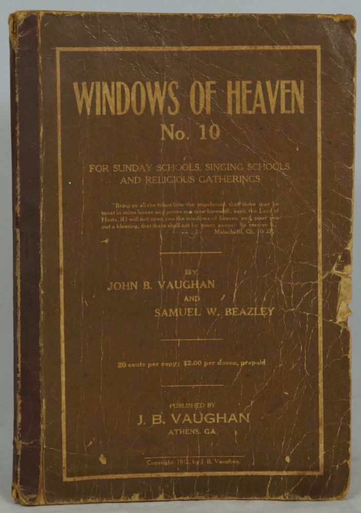Windows of Heaven No. 10 for Sunday Schools, Singing Schools and Religious Gatherings. John B. Vaughan, Samuel W. Beazley.