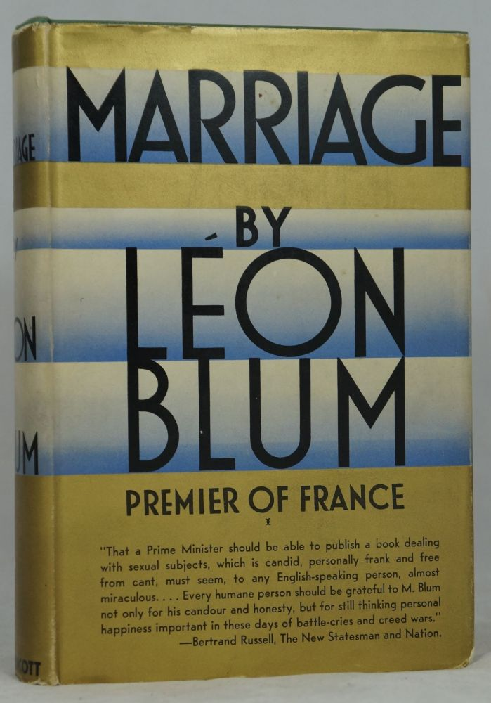 Marriage. Leon Blum, Warre Bradley Wells, Trans.