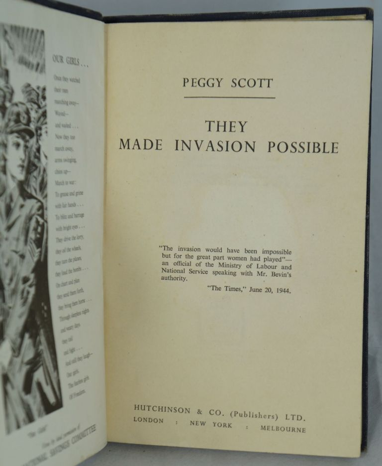 They Made Invasion Possible. Peggy Scott.