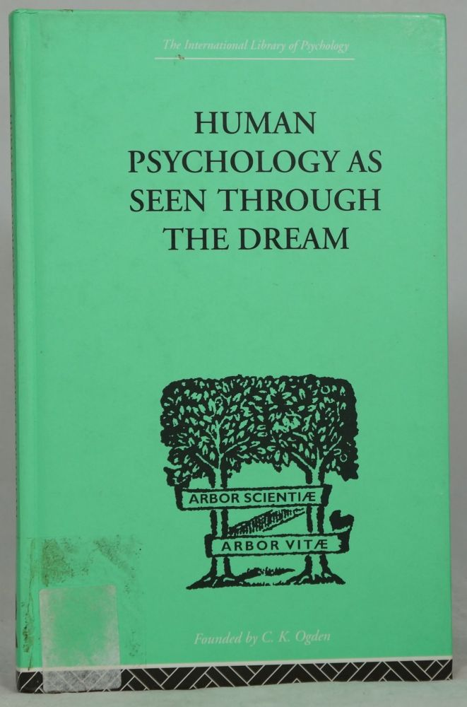 Human Psychology As Seen Through the Dream. Julia Turner.