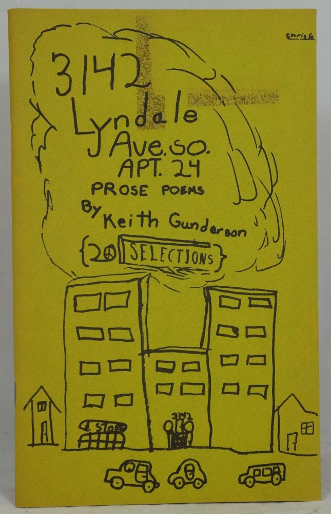 3142 Lyndale Ave. SO. Apt. 24: Prose Poems. Keith Gunderson.