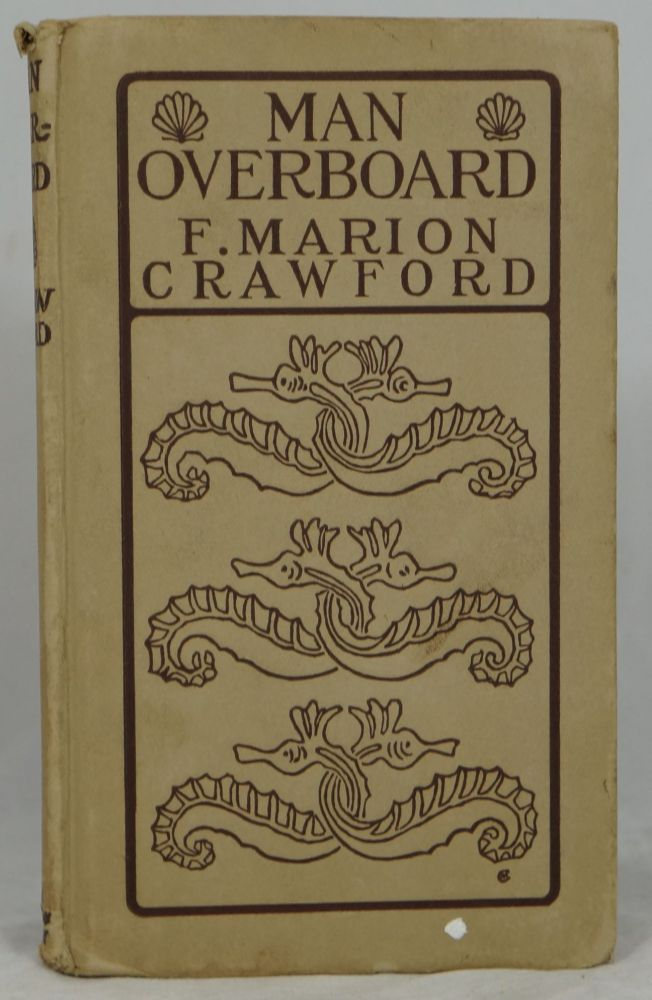 Man Overboard! F. Marion Crawford.