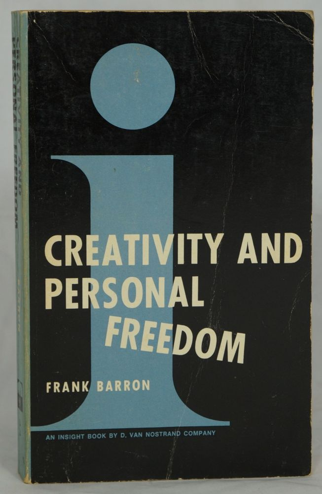 Creative and Personal Freedom. Frank Barron.