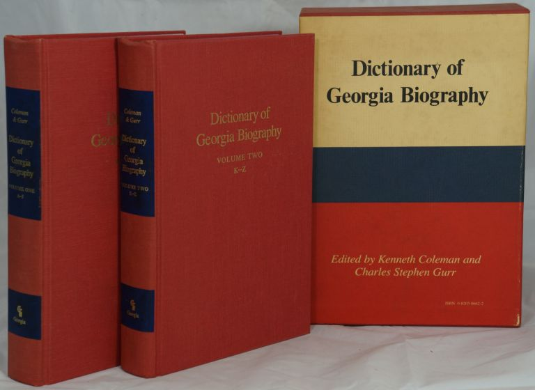 Dictionary of Georgia Biography. Kenneth Coleman, Charles Stephen Gurr.