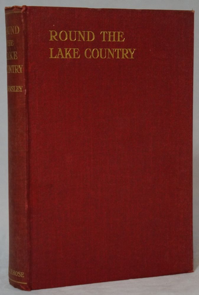 Round the Lake Country. H. D. Rawnsley.