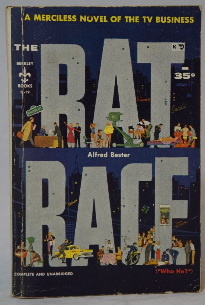 "Rat Race (""Who He?""). Alfred Bester."