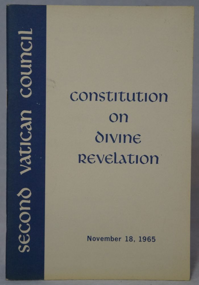 Dogmatic Constitution on Divine Revelation. Second Vatican Council, Rev. Roland E. Murphy.