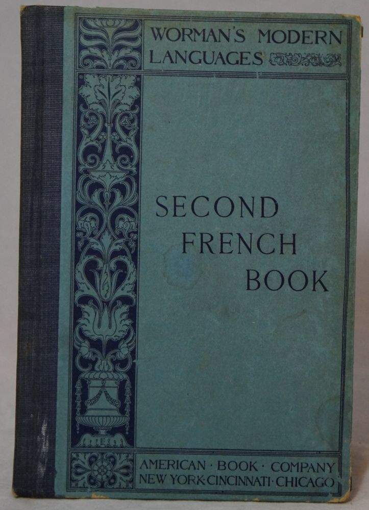 Second French Book After The Natural Or Pestalozzian Method For