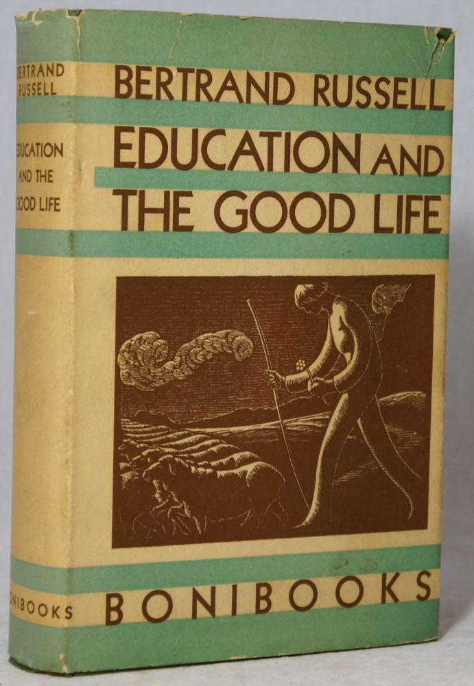 Education and the Good Life. Bertrand Russell.