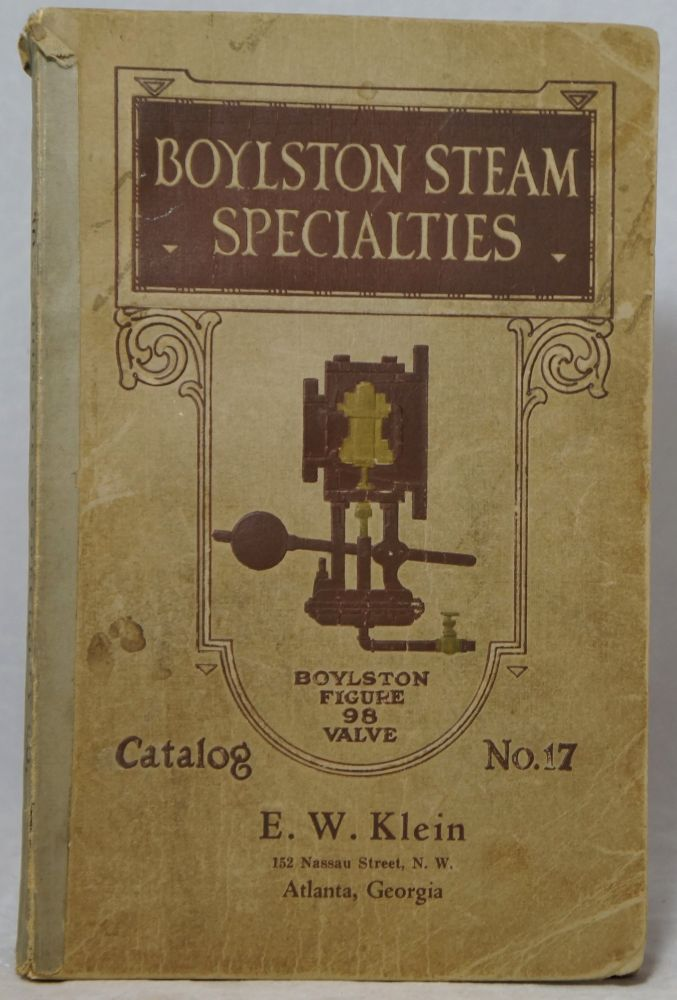 Boylston Steam Specialty Company, Manufacturers of Automatic Devices for Economy in Fuel and Labor, General Catalog No. 177