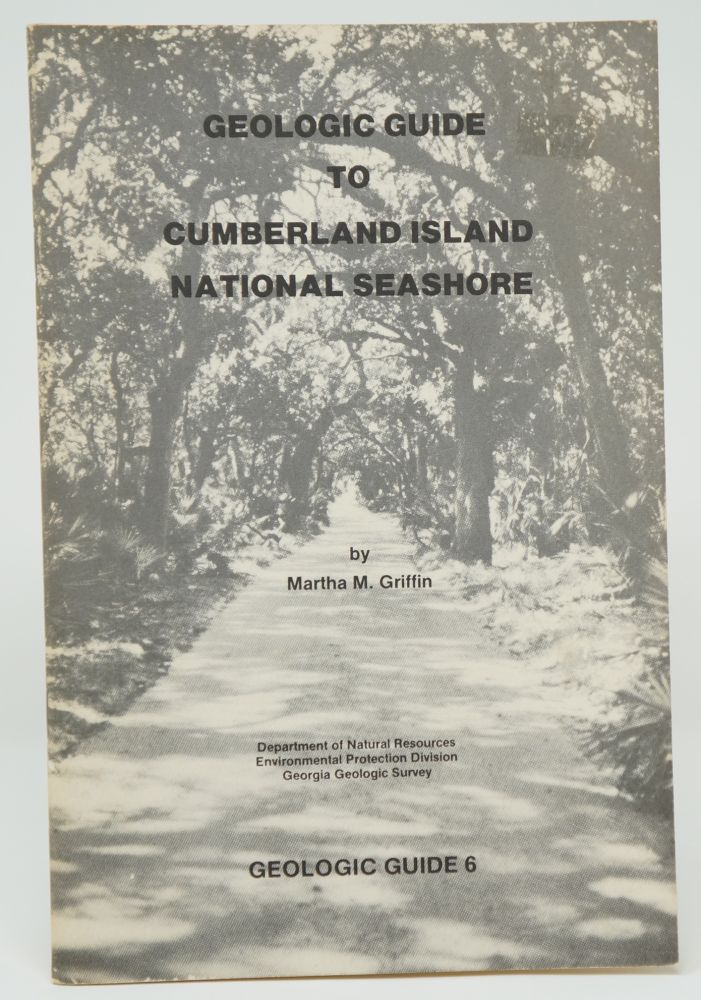 Geologic Guide to Cumberland Island National Seashore. Martha M. Griffin.