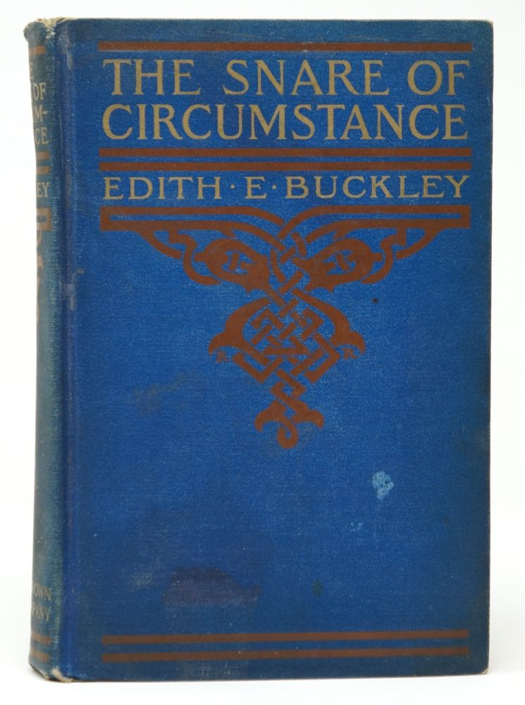 The Snare of Circumstance. Edith E. Buckley, Arthur E. Becher, Illust.