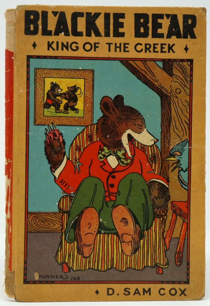 Blackie Bear: King of the Creek [Blackie Bear Book A]. D. Sam Cox.