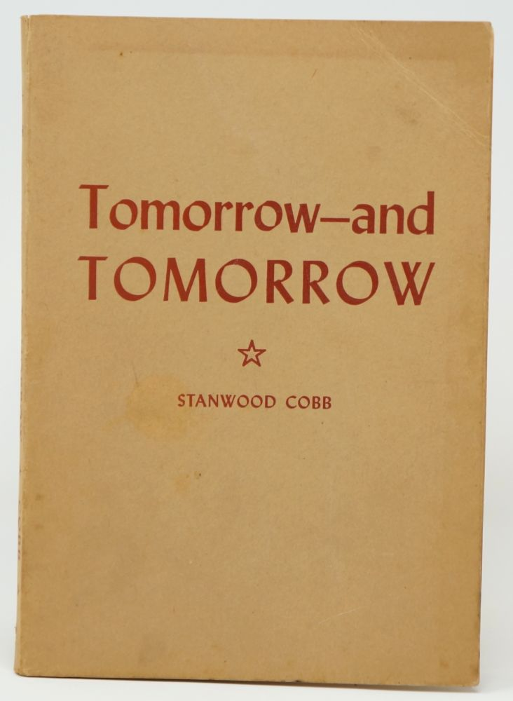 Tomorrow and Tomorrow. Stanwood Cobb.