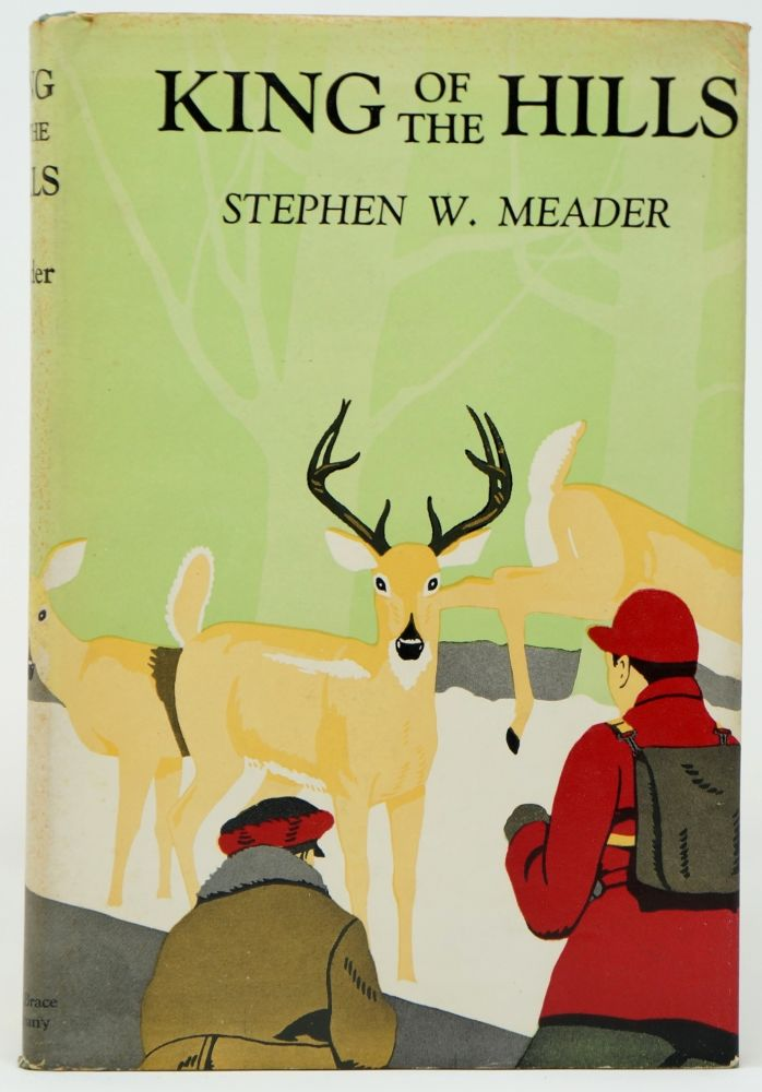 King of the Hills. Stephen W. Meader, Lee Townsend, Illust.
