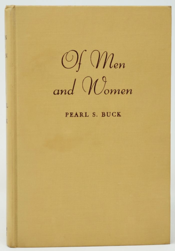 Of Men and Women (Special Edition Published for the Committee on Economic and Legal Status of Women of the American Association of University Women). Pearl S. Buck.