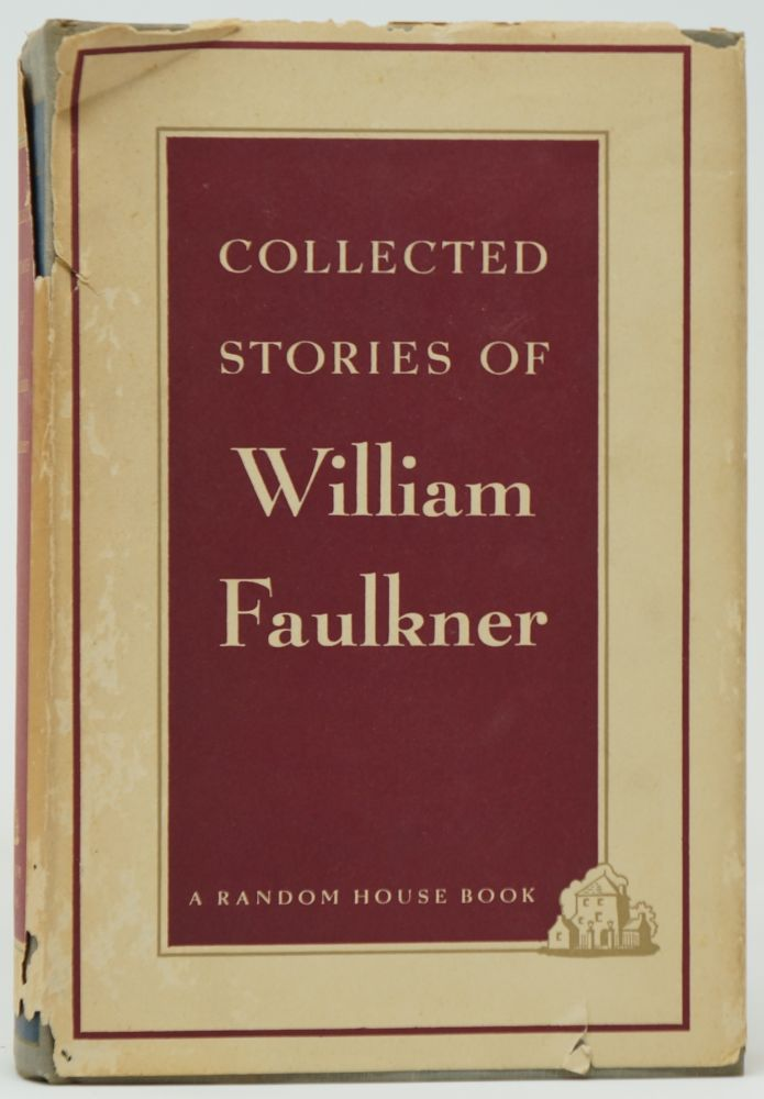Collected Stories of William Faulkner. William Faulkner.