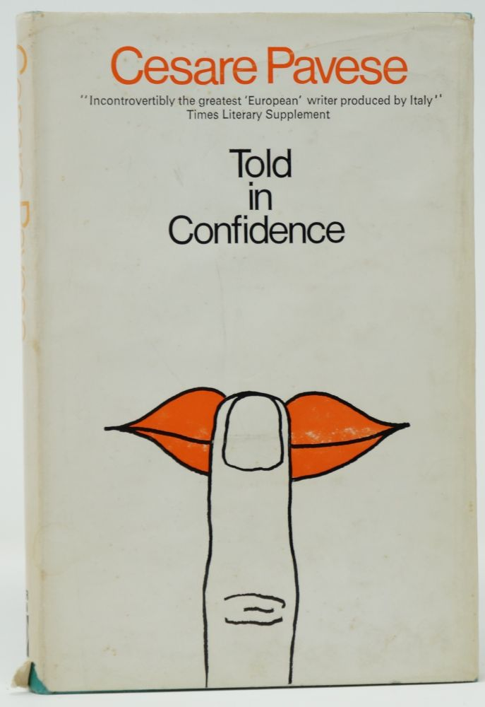 Told in Confidence and Other Stories. Cesare Pavese, A. E. Murch, Intro Trans.