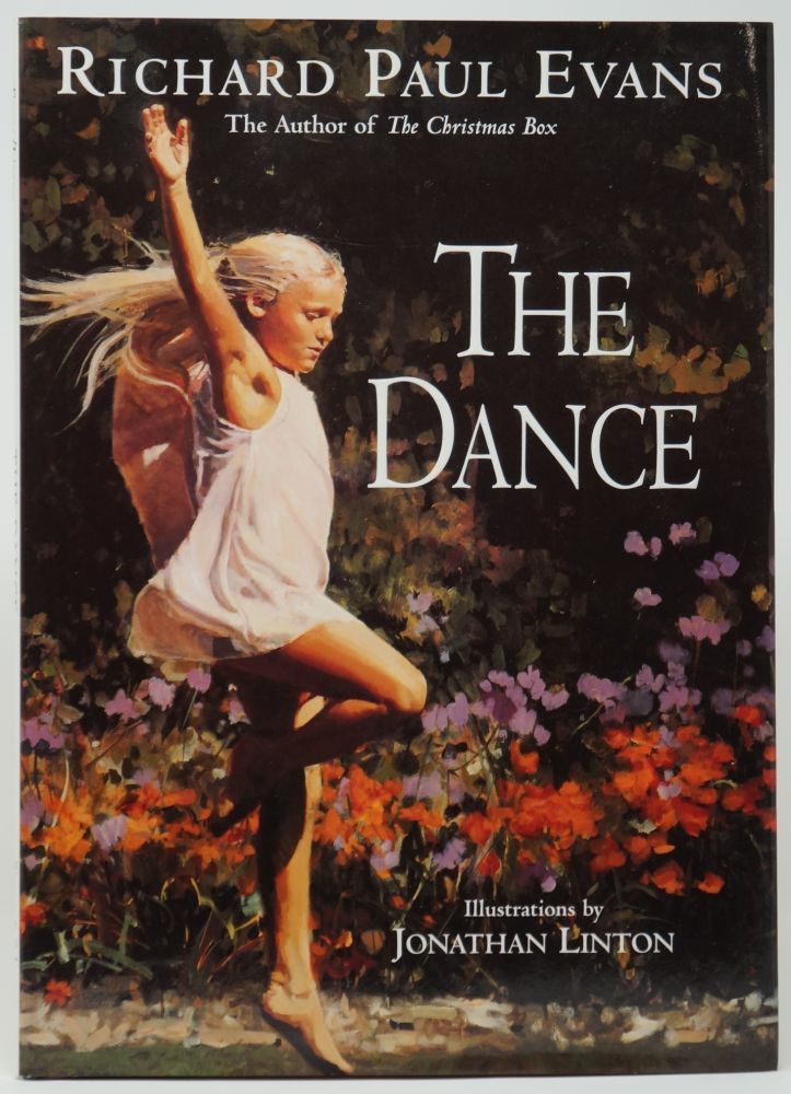 The Dance. Richard Paul Evans, Jonathan Linton, Illust.