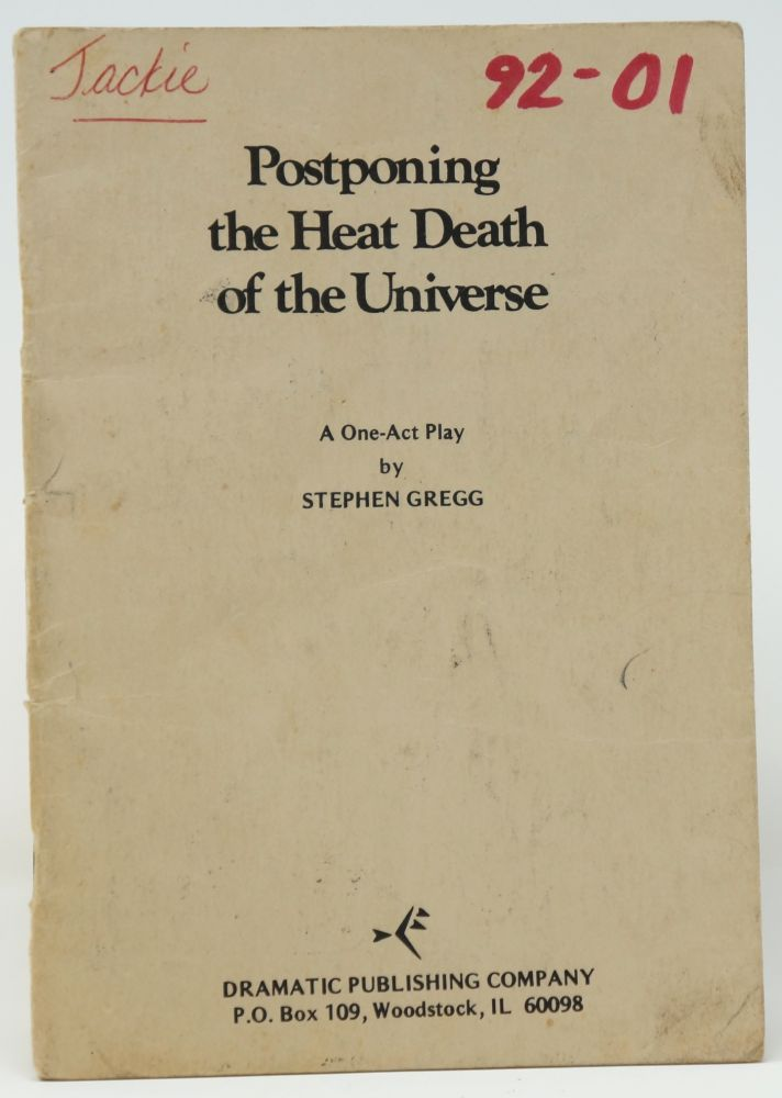 Postponing the Heat Death of the Universe. Stephen Gregg.
