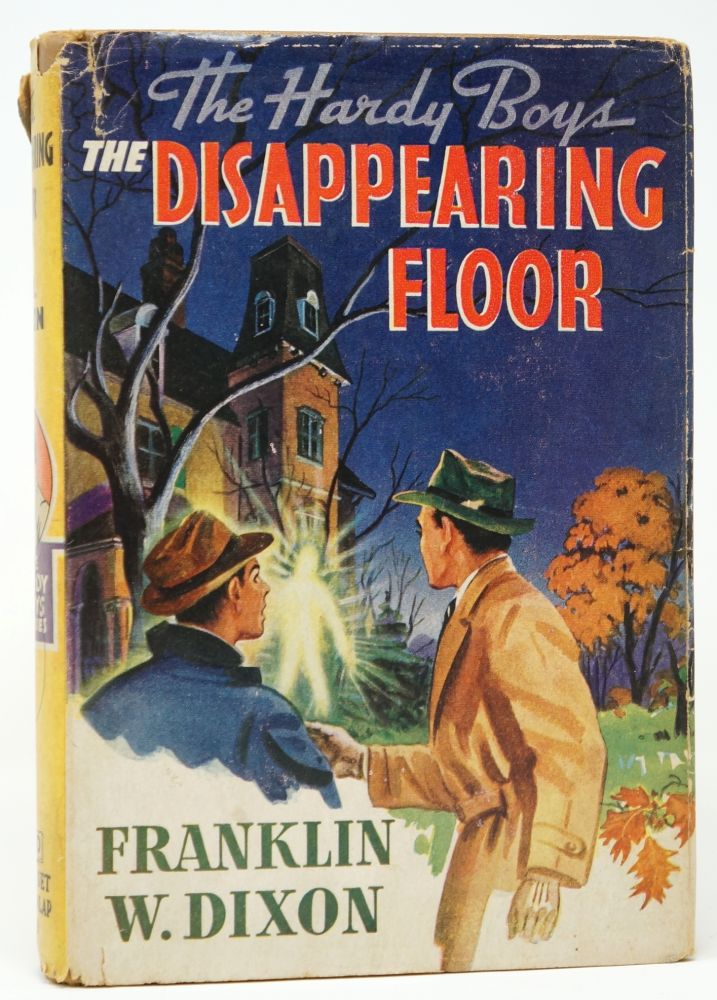 The Hardy Boys: The Disappearing Floor. Franklin W. Dixon.