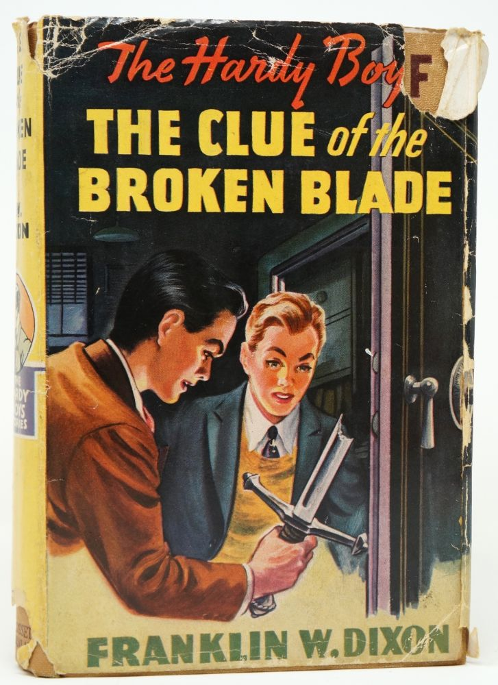 The Hardy Boys: The Clue of the Broken Blade. Franklin W. Dixon.